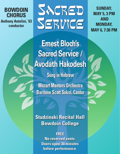Ernest Bloch's Sacred Service at Bowdoin & Camden Opera House