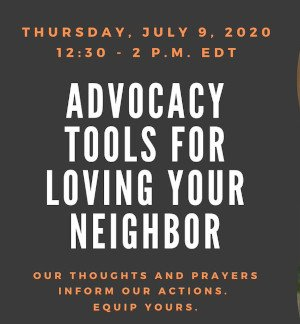 Advocacy Tools for Loving Your Neighbor
