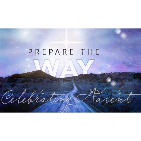 Prepare the Way this Advent