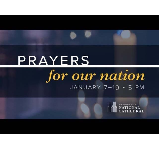 Prayers for our Nation, from the National Cathedral