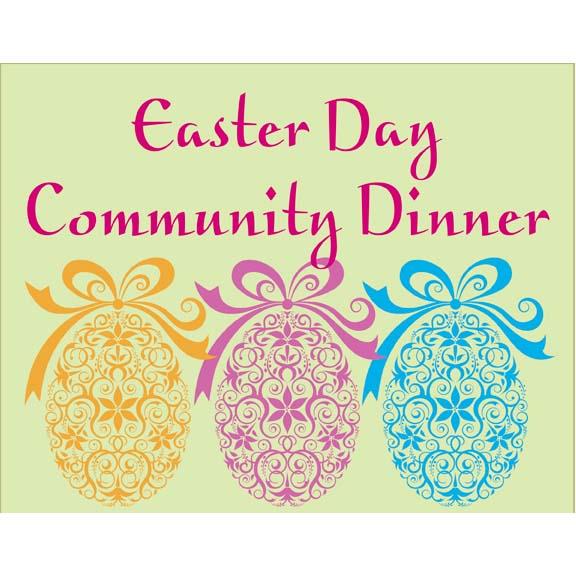 Easter Day Community Dinner